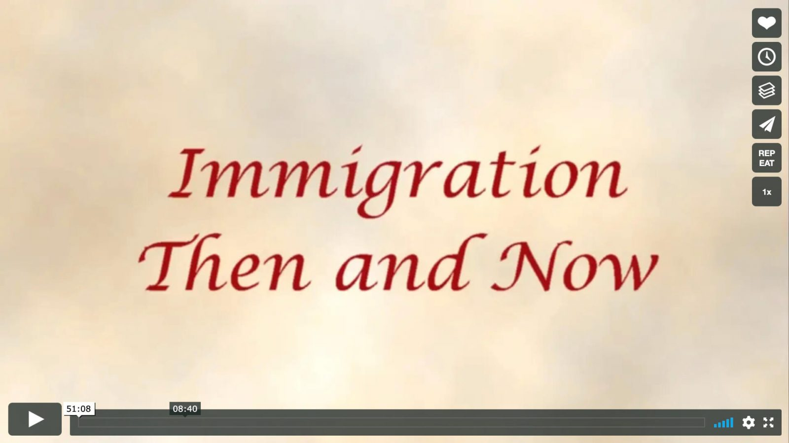 Video - Immigration Then and Now